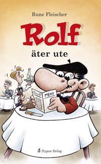 Rolf äter ute
