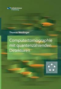Computertomographie Mit Quantenzahlenden Detektoren