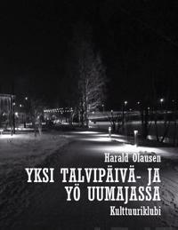 Yksi talvipäivä ja yö Uumajassa