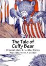 The Tale of Cuffy Bear: The Vintage Collection