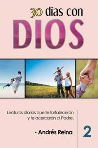 30 D as Con Dios (Volumen 2)
