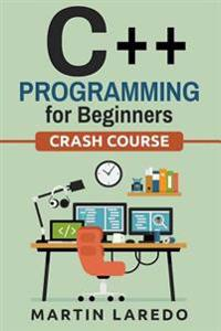 C++ Programming for Beginners: Crash Course