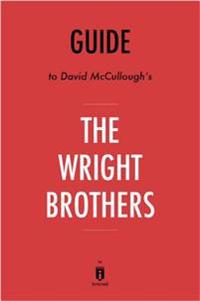Guide to David McCullough's The Wright Brothers by Instaread