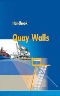 Handbook of Quay Walls