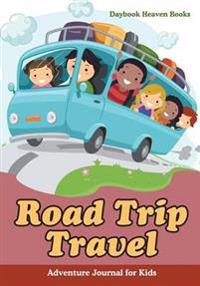 Road Trip Travel Adventure Journal for Kids