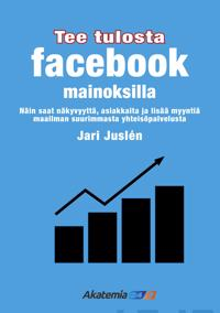 Tee tulosta Facebook -mainoksilla