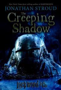 Lockwood & Co., Book Four the Creeping Shadow (Lockwood & Co., Book Four)