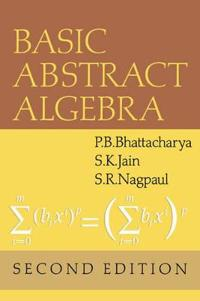 Basic Abstract Algebra