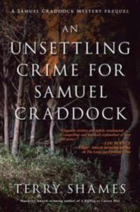 Unsettling Crime for Samuel Craddock