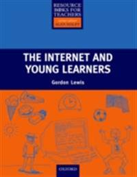 Internet and Young Learners - Primary Resource Books for Teachers