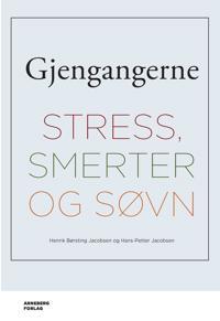 Gjengangerne; stress, smerter og søvn - Henrik Børsting Jacobsen, Hans-Petter Jacobsen | Ridgeroadrun.org