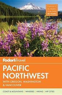 Fodor's Pacific Northwest