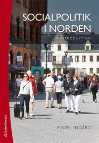 Socialpolitik i Norden : en introduktion