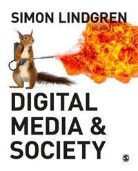 Digital Media and Society - Simon Lindgren - böcker (9781473925007)     Bokhandel