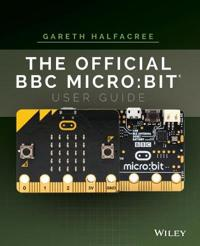 The Official BBC Micro: Bit User Guide