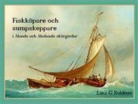 Fiskköpare och sumpskeppare i Ålands och Åbolands skärgårdar