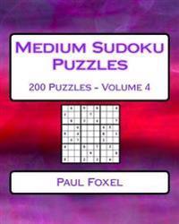 Medium Sudoku Puzzles Volume 4: 200 Medium Sudoku Puzzles for Intermediate Players