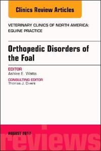 Orthopedic Disorders of the Foal