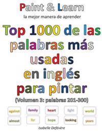 Top 1000 de las palabras inglesas más usadas (Volumen 3: palabras 201-300)
