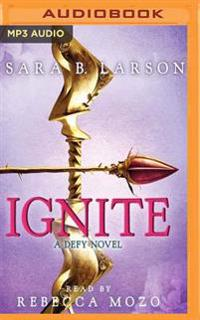 Ignite: A Defy Novel