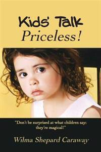 Kids' Talk: Priceless!