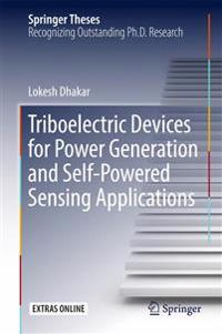 Triboelectric Devices for Power Generation and Self-powered Sensing Applications