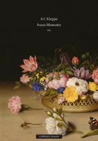 Ivans blomster; dikt - A.C. Kleppe pdf epub