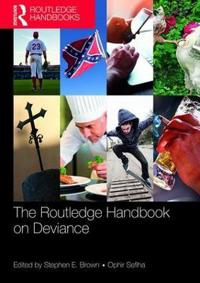 Routledge Handbook on Deviance