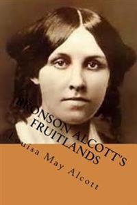 Bronson Alcott's Fruitlands