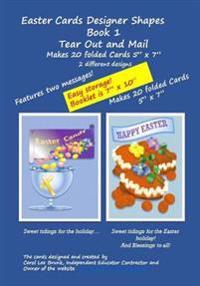 Easter Cards Designer Shapes Book 1 Tear Out & Mail: Easter Cards Designer Shapes Book 1 Tear Out & Mail