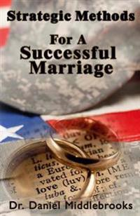 Strategic Methods for a Successful Marriage