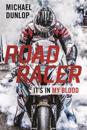 Road racer - its in my blood