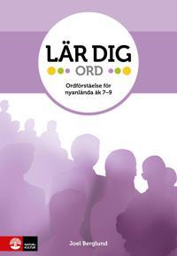 Lär dig - Ord : Ordförståelde för nyanlända åk 7-9