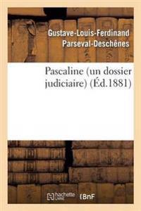Pascaline Un Dossier Judiciaire