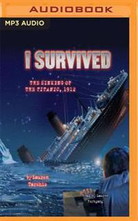 I Survived the Sinking of the Titanic, 1912