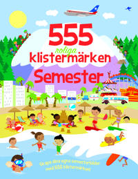 555 roliga klistermärken : semester