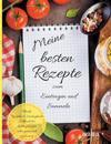 Meine besten Rezepte zum Eintragen und Sammeln Blanko Rezeptbuch Eintragbuch Kochbuch für Lieblingsrezepte selbst gesammelt und notiert