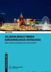 Helsingin menestyminen kansainvälisissä vertailuissa
