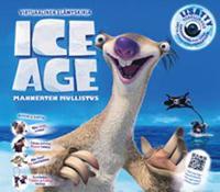 Ice Age - mannerten mullistus