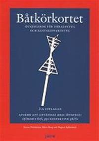 Båtkörkortet övningsbok  Övningsbok för förarintyg och kustskepparintyg