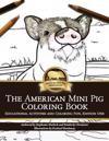 American Mini Pig Coloring Book
