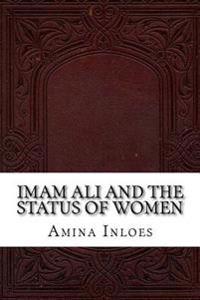 Imam Ali and the Status of Women