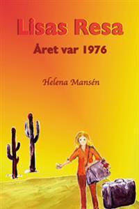Lisas resa : året var 1976