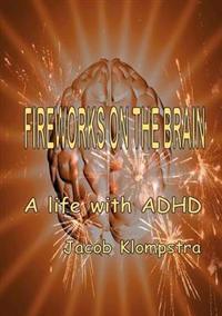 Fireworks on the Brain