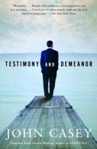 Testimony and Demeanor