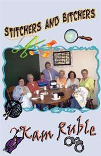 Stitchers and Bitchers