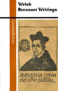 Welsh Recusant Writings