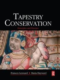 Tapestry Conservation: Principles and Practice