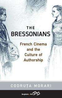 The Bressonians