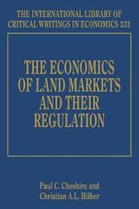 The Economics of Land Markets and Their Regulation
